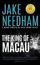 THE KING OF MACAU: A Jack Shepherd Novel (The Mean Streets of Asia Crime Novels Book 9)