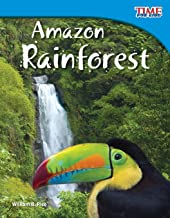 Amazon Rainforest (TIME FOR KIDS Educational Reader for 3rd Grade students, Kids age 6-10 ) (TIME FOR KIDS® Nonfiction Rea...