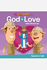 God Is Love (Buck Denver asks...What's in the Bible?) Kindle Edition