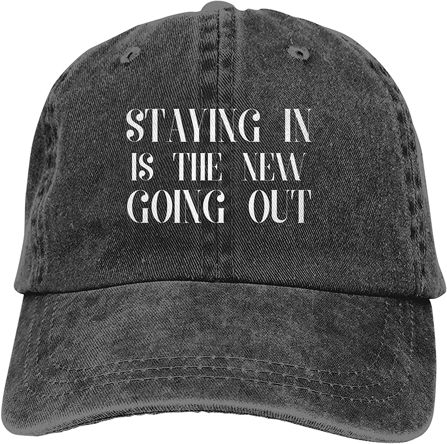 Staying in is The New Going Out Adjustable Washed Dad Hat Cowboy Cap Denim Cap Baseball Cap