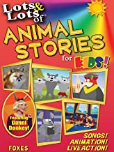 Lots & Lots of Animal Stories for Kids! - Foxes
