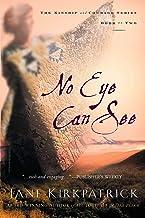 No Eye Can See (Kinship and Courage Series #2)