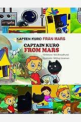 KAPTEN KURO FRÅN MARS: Captain Kuro From Mars (Swedish Edition) Kindle Edition