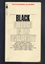 Black Studies in the University (From the Controversial Yale Conference)