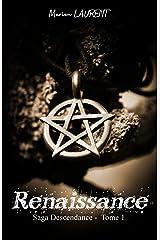 Renaissance: Saga Descendance - Tome 1 Format Kindle