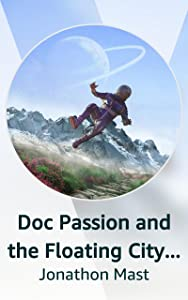 Doc Passion and the Floating City