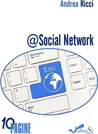 @Social Network: Lamore ai tempi dei social (10Pagine)