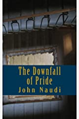 The Downfall of Pride Kindle Edition