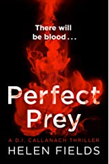 Perfect Prey: The twisty new crime thriller that will keep you up all night (A DI Callanach Thriller, Book 2) (English Edition) Formato Kindle