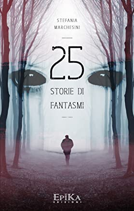25 storie di fantasmi