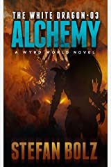 The White Dragon 03: Alchemy Kindle Edition