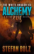 The White Dragon 03: Alchemy