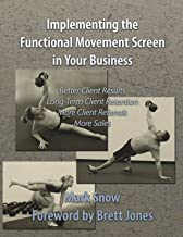 Using the Functional Movement Screen in Your Business
