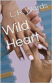Wild Heart (The Wild series Book 3)