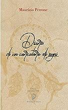DIARIO DI UN CERCATORE DI SOGNI (Gli Unicorni Vol. 6) (Italian Edition)