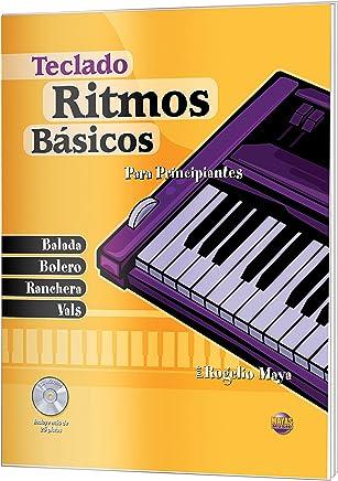 Ritmos Básicos -- Teclado: Para Principiantes (Spanish Language Edition), Book &