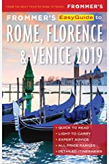 Frommer's EasyGuide to Rome, Florence and Venice 2019 Kindle Edition