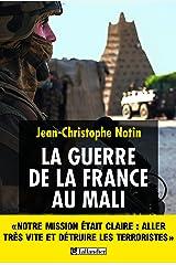 La Guerre de la France au Mali (HISTOIRE) Format Kindle
