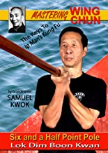 Wing Chun 7 Six Point Pole