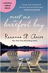 Meet Me in Barefoot Bay: 2-in-1 Edition with Barefoot in the Sand and Barefoot in the Rain Kindle Edition
