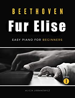 Fur Elise - Beethoven – Very Easy Piano for Beginners : Te