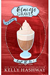 Glaces and Graves (Cup of Jo Book 5) Kindle Edition
