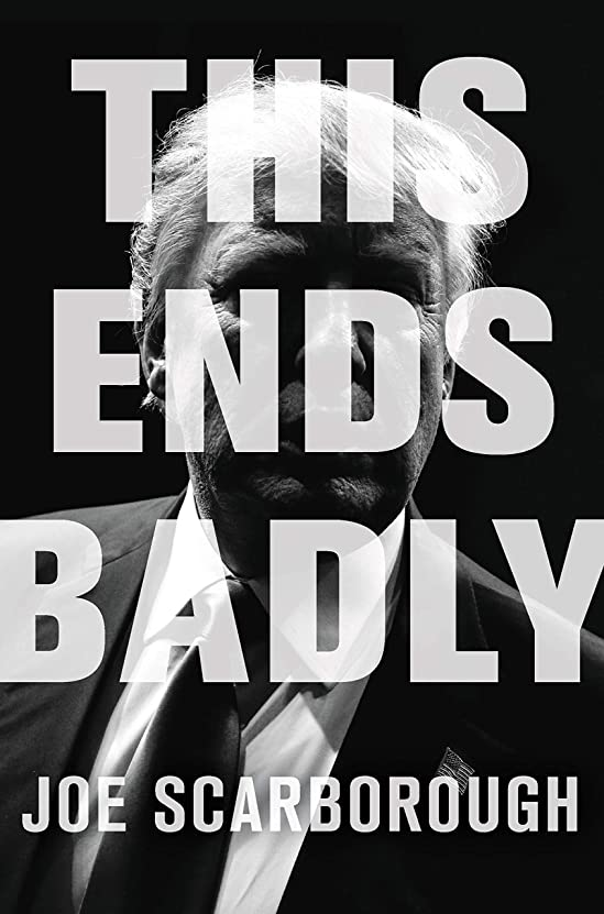 告発発生オーバーフローThis Ends Badly: How Donald Trump Conned America (English Edition)