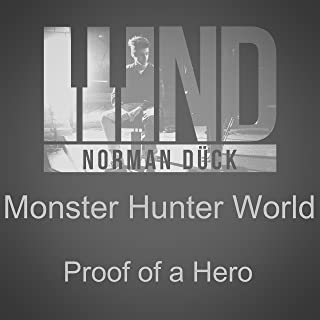 Monster Hunter: World - Proof of A Hero