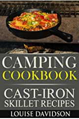 Camping Cookbook - Cast-Iron Skillet Recipes (Camp Cooking) Kindle Edition