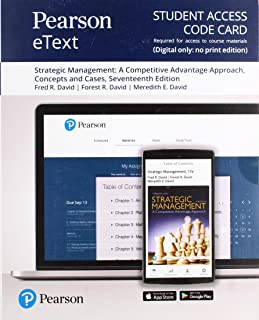 Pearson Etext Strategic Management: A Competitive Advantage Approach. Concepts and Cases -- Access Card