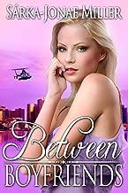 Between Boyfriends: Free Romantic Comedy (The Between Boyfriends Series Book 1)