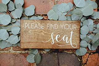 Please Find Your Seat Wood Wedding Sign