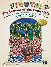 Fiesta. The Legend Of The البونسيتا: الكريسماس mini-musical تناغم أصوات ، بناء ً على مظهر تقليدي مكسيكي Tale (مجموعة) ، كتاب & CD (يتضمن reproducible طالب صفحات)