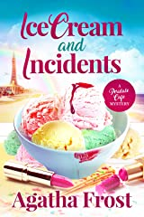 Ice Cream and Incidents: A cozy murder mystery full of twists (Peridale Cafe Cozy Mystery Book 13) Kindle Edition