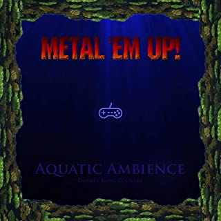 Aquatic Ambience (From Donkey Kong Country)