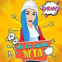 No Es Culpa Mia [Explicit]