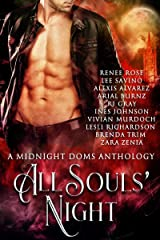 All Souls' Night: A Midnight Doms Anthology Kindle Edition