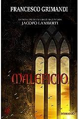 Maleficio (Le indagini del vicario di giustizia Jacopo Lamberti Vol. 2) Formato Kindle
