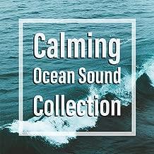 Calming Ocean Sound Collection