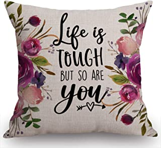 Swono Floral Inspirational Quote Throw Pillow Case Funny Quotes Cushion Cover Cotton Linen 18 x 18 Inch,Life is Tough but ...
