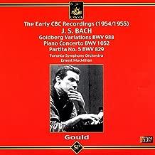 Glenn Gould Plays Bach - Piano Works: Piano Concerto in D Major Bwv 1052, Goldberg Variations, Partita No. 5 in G Major Bwv 829