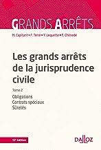 Livres Les grands arrêts de la jurisprudence civile T2 - 13e ed.: Obligations, contrats spéciaux, sûretés PDF
