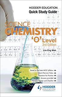 Hodder Education Quick Study Guide Science Chemistry 'O' Level (3rd Edition)