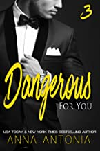 Dangerous for You (Mad, Bad, and Dangerous to Love series Book 3)