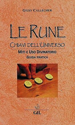 Le Rune: Chiavi dellUniverso