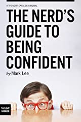 The Nerd's Guide to Being Confident Kindle Edition
