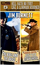 Hell Hath No Fury Like A Lawman Scorned: A Western Double (The Western Double Series Book 5)
