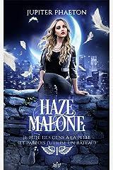 Je bute des gens à la pelle (et parfois j'utilise un râteau) (Haze Malone t. 1) Format Kindle