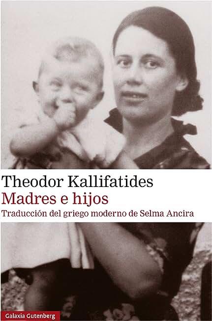 Madres e hijos (Narrativa) (Spanish Edition)