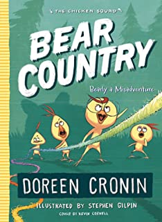 Bear Country: Bearly a Misadventure (6) (The Chicken Squad)